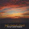 Faith, Fortitude, Friends - Amy Carol Webb - CD
