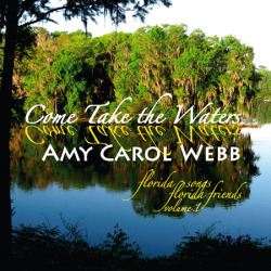 Come Take the Waters - Amy Carol Webb - CD