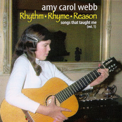 Rhythm, Rhyme, Reason - Amy Carol Webb - CD
