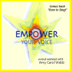 Empower Your Voice - Amy Carol Webb - CD