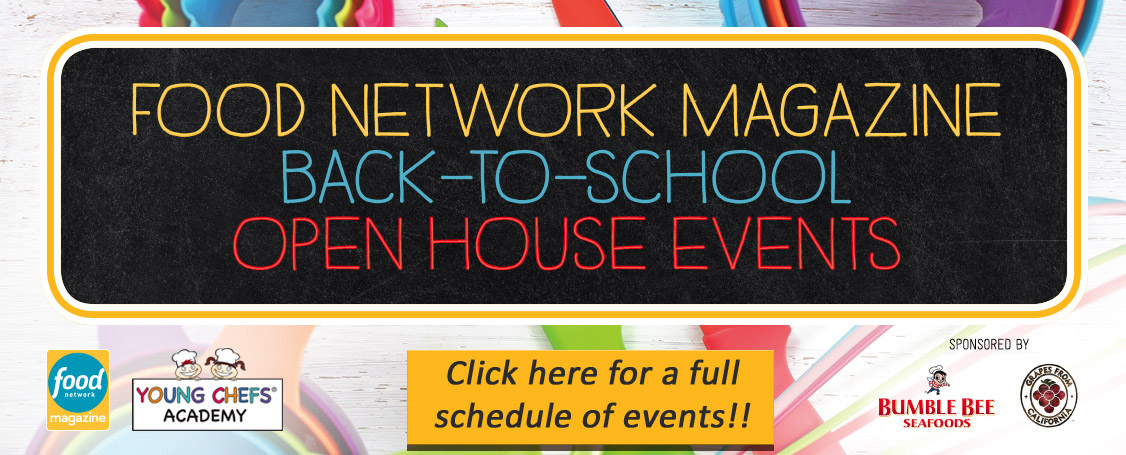 Food Network Magazine Open House events free to the public at Young Chefs Academy. August & September 2016