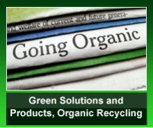 Green Solutions and Products, Organic Recycling