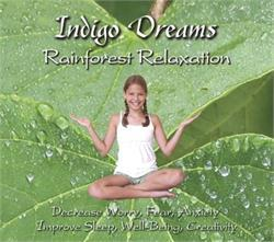 Indigo Dreams: Rainforest Relaxation CD
