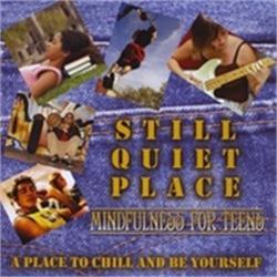 Still Quiet Place CD for teens