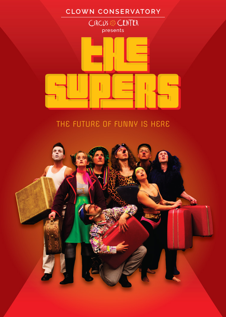 The Supers | Clown Show | Circus Center | San Francisco