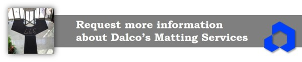 Receive more information and a placement recommendation from Dalco's floor matting service