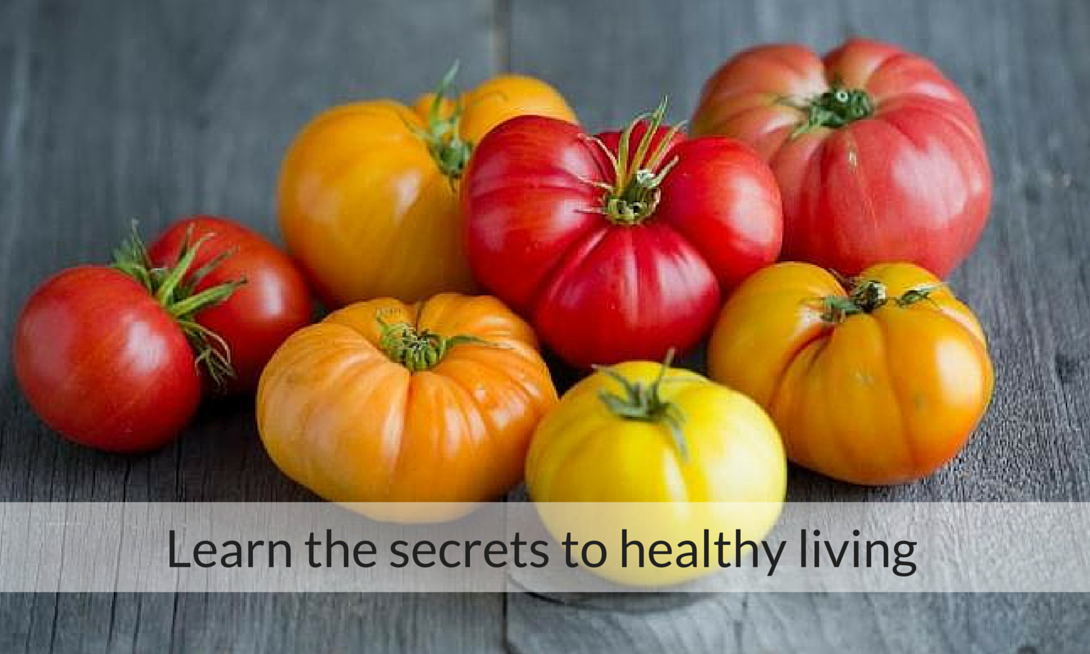 Learn the secrets to healthy living