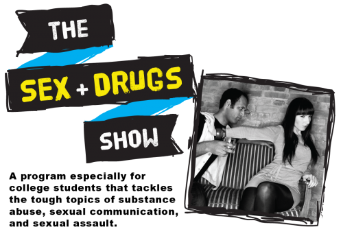 The Sex + Drugs Show