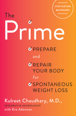 The Prime by Kulreet Chaudhary, M.D.