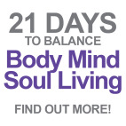 21 Days To Balance Body Mind Soul Living