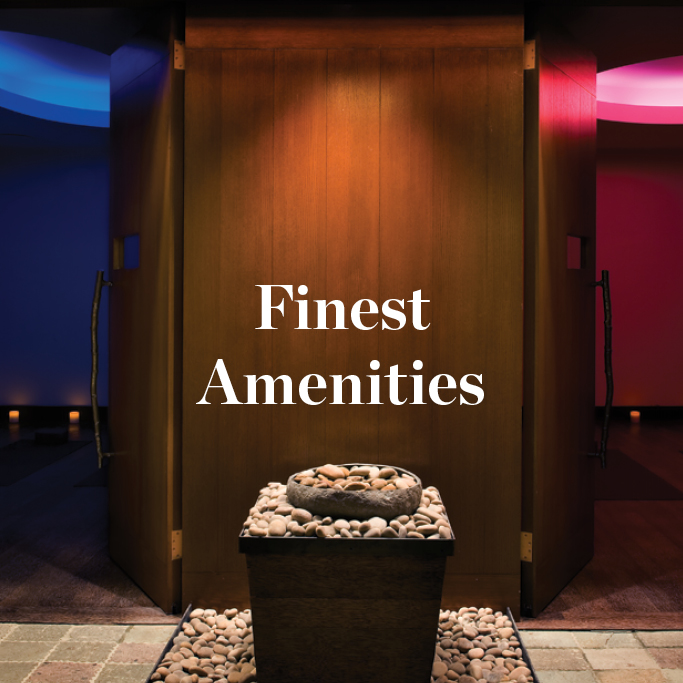 Finest Amenities