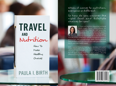 Travel and Nutrition by Paula Birth