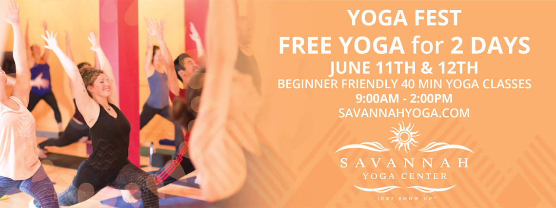 Yoga Fest: Free Yoga for 2 Days | Savannah Yoga Center