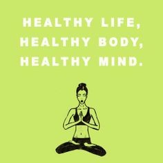 Healthy Life Body and Mind